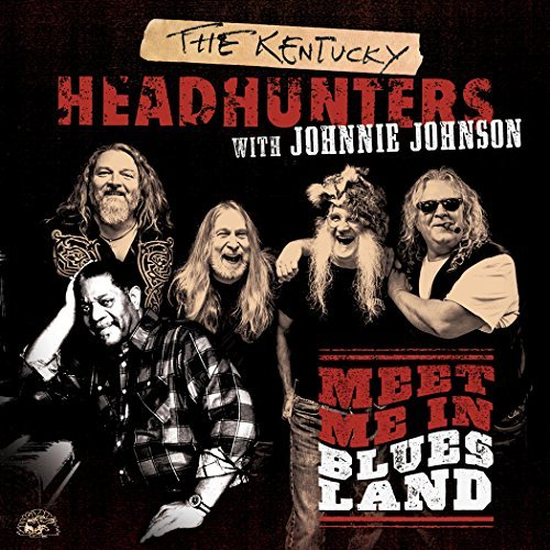 Kentucky Headhunters Johnson Meet Me In Bluesland