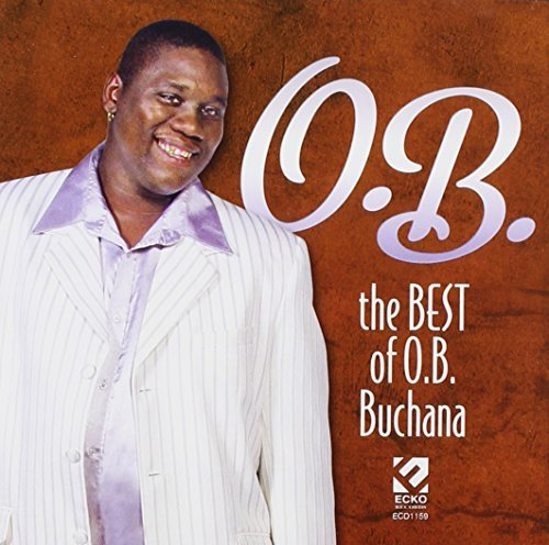 O.B. Buchana Best Of Ob Buchana Best Of Ob Buchana
