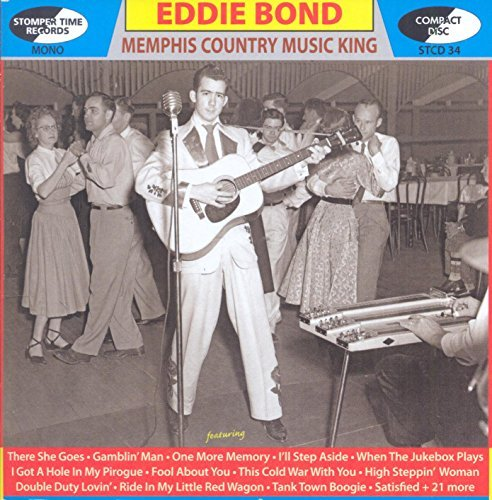 Eddie Bond Memphis Country Music King