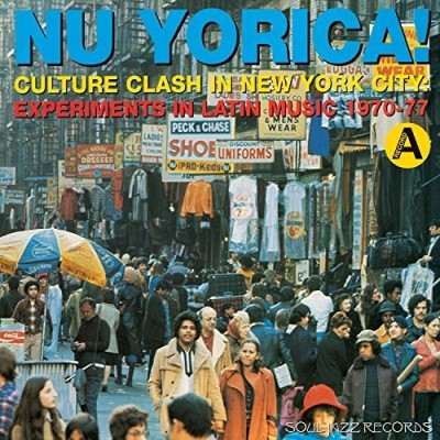 Soul Jazz Records Presents Nu Yorica 1