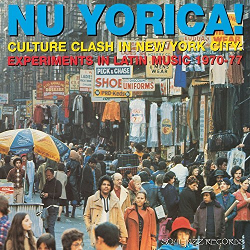Soul Jazz Records Presents Nu Yorica