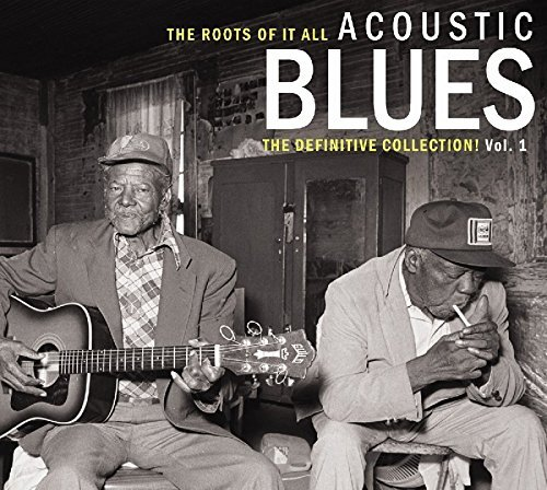Roots Of It All Acoustic Blues Volume 1 2 CD
