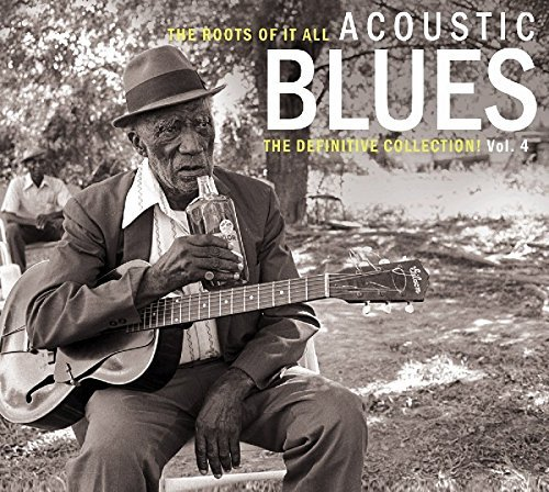 Roots Of It All Acoustic Blues Volume 4 2 CD