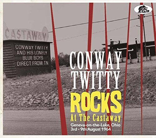Conway Twitty Rocks At The Castaway 2 CD