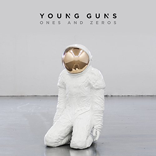 Young Guns Ones & Zeros Ones & Zeros