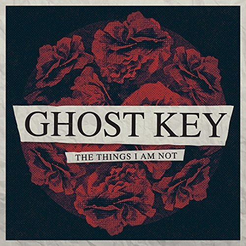 Ghost Key Things I Am Not