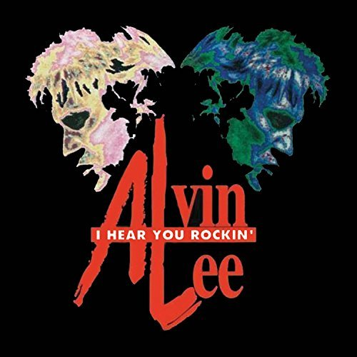 Alvin Lee I Hear You Rockin