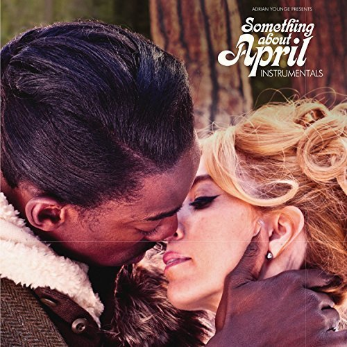 Adrian Younge Presents Venice Dawn Something About April (instrum Something About April (instrumentals)