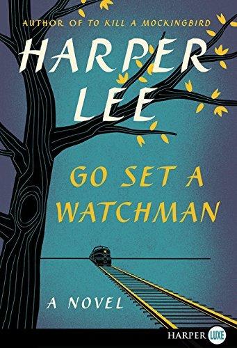 Harper Lee Go Set A Watchman Lp Large Print