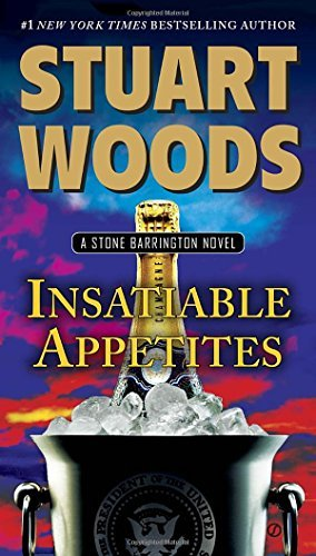 Stuart Woods Insatiable Appetites