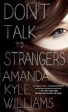 Amanda Kyle Williams Don't Talk To Strangers