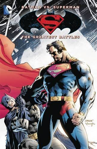 Various Batman Vs. Superman The Greatest Battles