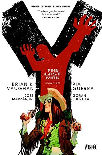 Brian K. Vaughan Y The Last Man Book Three