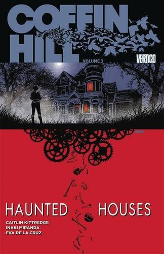 Caitlin Kittredge Coffin Hill Vol. 3 Haunted Houses