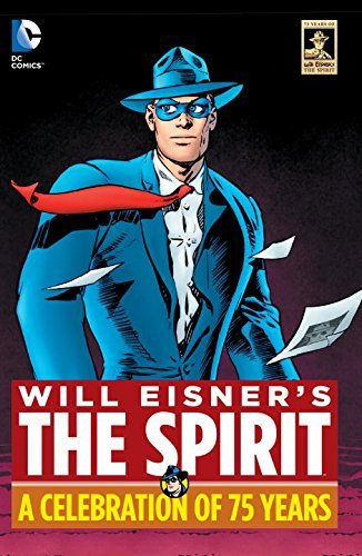 Will Eisner The Spirit Anniversary Edition
