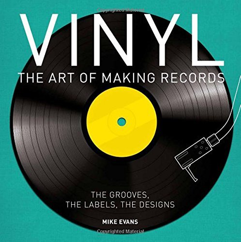 Mike Evans Vinyl The Art Of Making Records
