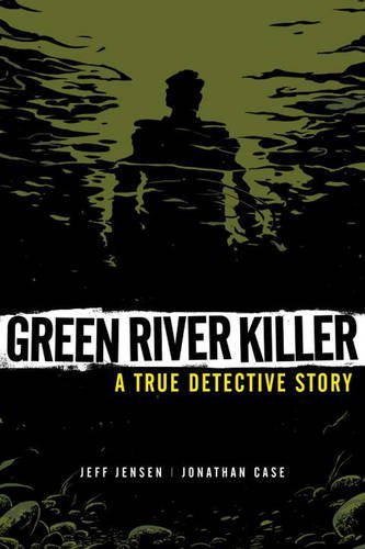 Jeff Jensen Green River Killer