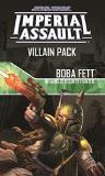 Fantasy Flight Games Imperial Assault Boba Fett Infamous Bounty Hunter Villain Pack