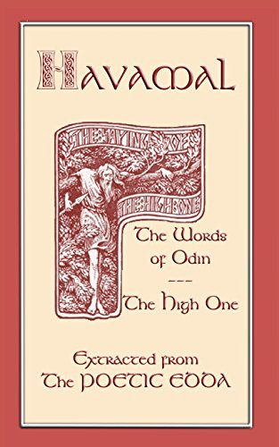 Henry Adams Bellows The Havamal Sayings Of The High One