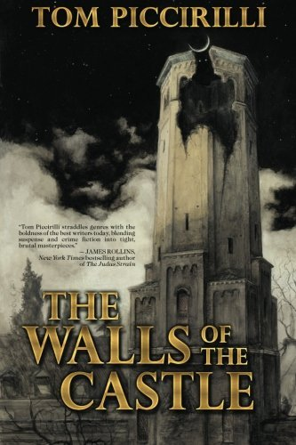 Tom Piccirilli The Walls Of The Castle