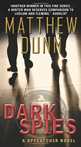 Matthew Dunn Dark Spies A Spycatcher Novel