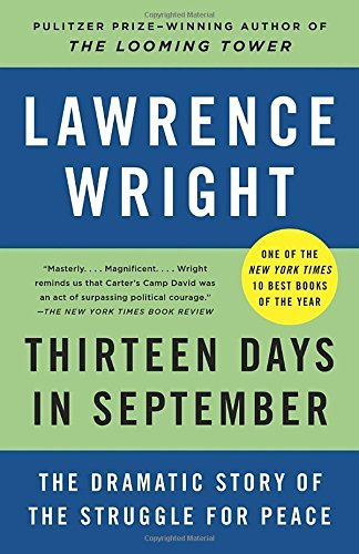 Lawrence Wright Thirteen Days In September The Dramatic Story Of The Struggle For Peace