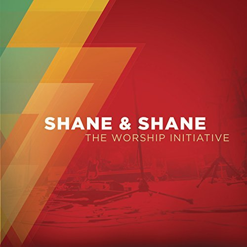 Shane & Shane Worship Initiative