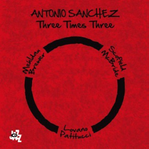 Antonio Sanchez Three Times Three