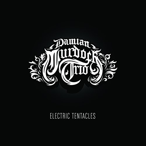 Damian Murdoch Electric Tenticles