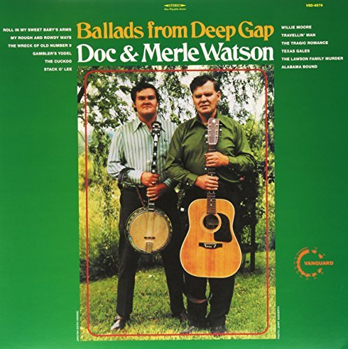 Doc & Merle Watson Ballads From The Gap