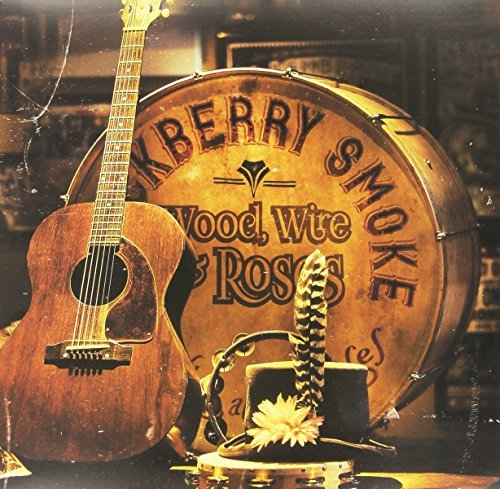 Blackberry Smoke Wood Wire & Roses Explicit Version