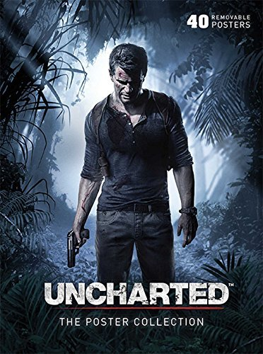 Naughty Dog Uncharted The Poster Collection