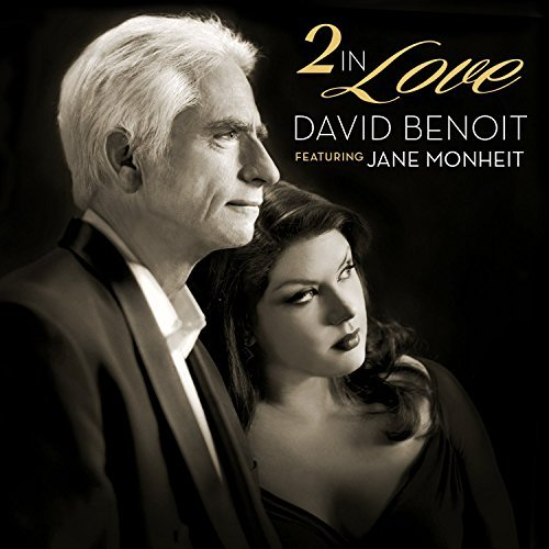 David Benoit 2 In Love 2 In Love
