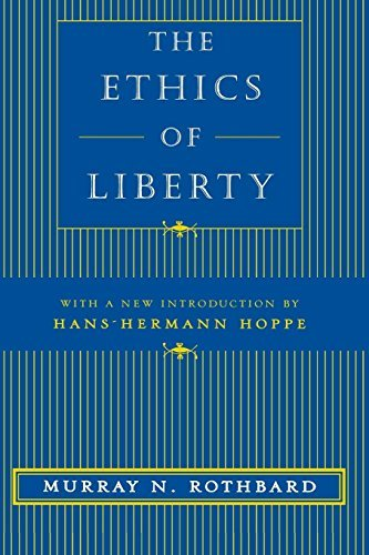 Murray N. Rothbard The Ethics Of Liberty
