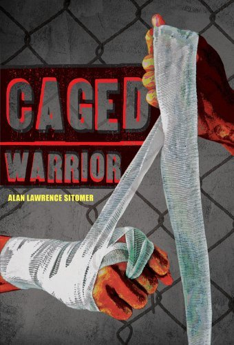 Alan Lawrence Sitomer Caged Warrior