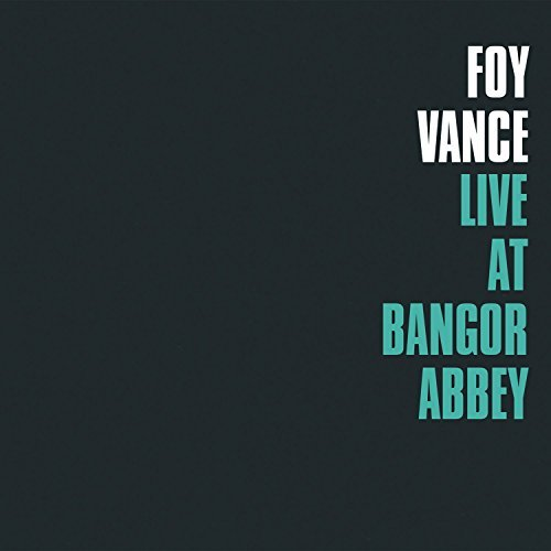 Vance Joy Live At Bangor Abbey Live At Bangor Abbey