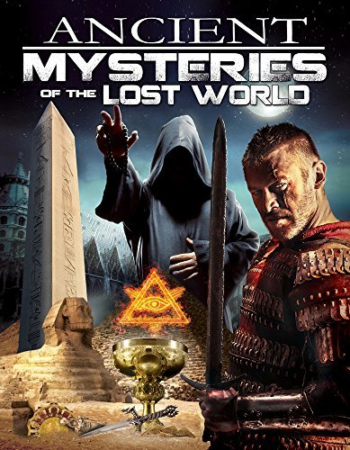 Ancient Mysteries Of The Lost World Ancient Mysteries Of The Lost World Ancient Mysteries Of The Lost World