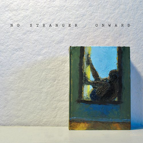No Stranger Onward