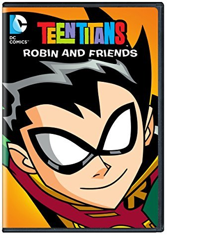 Teen Titans Robin & Friends Teen Titans Robin & Friends