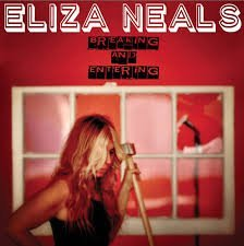 Eliza Neals Breaking & Entering