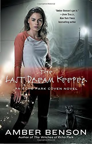 Amber Benson The Last Dream Keeper