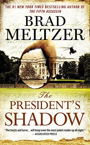Brad Meltzer The President's Shadow