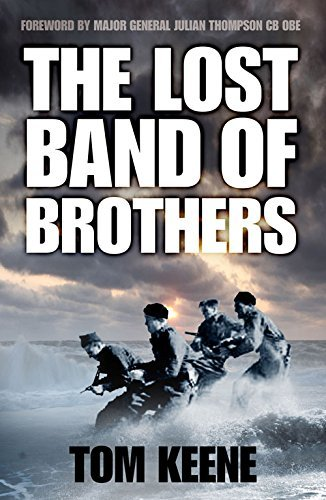 Tom Keene The Lost Band Of Brothers