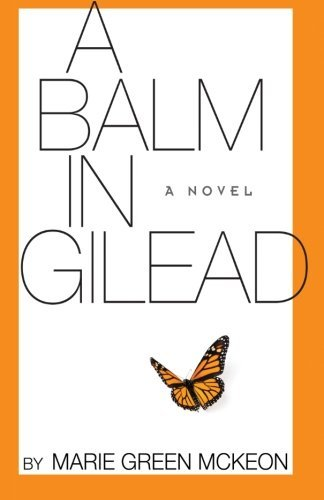 Marie Green Mckeon A Balm In Gilead