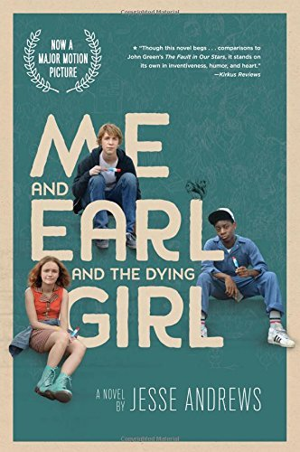 Jesse Andrews Me And Earl And The Dying Girl (movie Tie In Editi