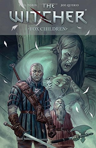 Paul Tobin The Witcher Volume 2 Fox Children