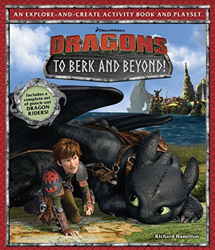 Richard Hamilton Dreamworks Dragons To Berk And Beyond! An Explore And Create Activi