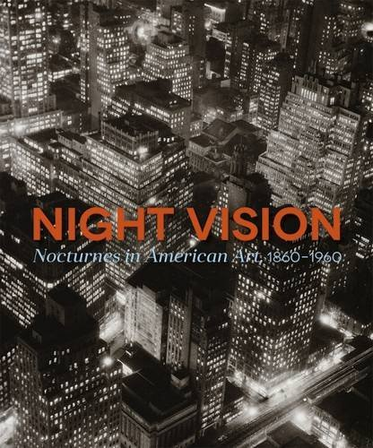 Joachim Homann Night Vision Nocturnes In American Art 1860 1960