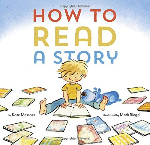 Kate Messner How To Read A Story