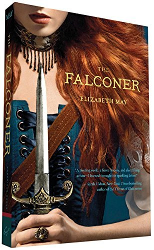 Elizabeth May The Falconer Book One Of The Falconer Trilogy